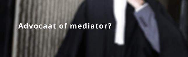 Advocaat of mediator