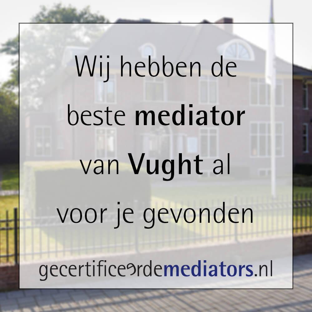 mediator vught echtscheiding