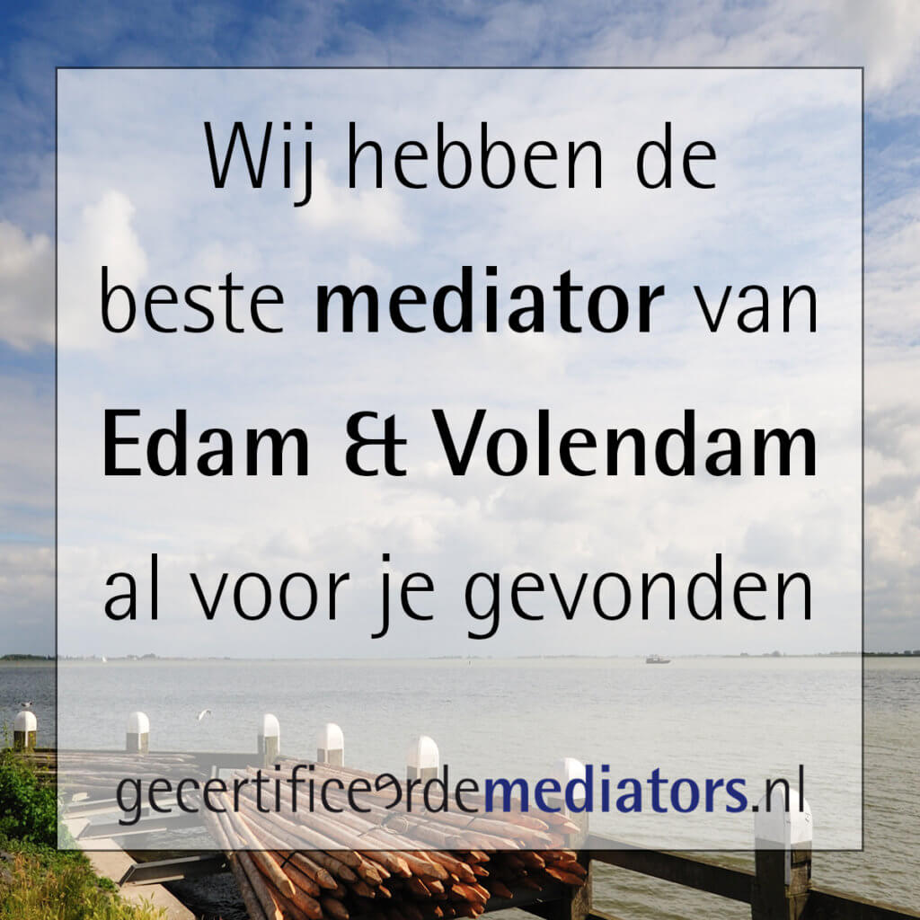 mediator edam volendam echtscheiding