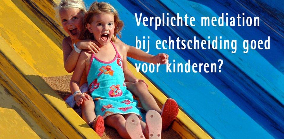 Verplichte mediation bij echtscheiding goed voor kinderen?