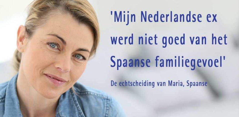'Mijn Nederlandse ex werd niet goed van het  Spaanse familiegevoel.'