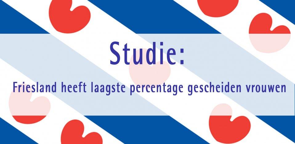 Studie: Friesland heeft laagste percentage gescheiden vrouwen