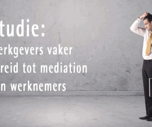 Studie: Werkgevers vaker bereid tot mediation dan werknemers